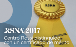RSNA 2017: Centro Rossi fue distinguido con un certificado de mérito